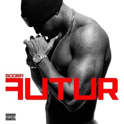 Booba futur 2. 0 (reissue) (flac) 2013 » rapstream free.
