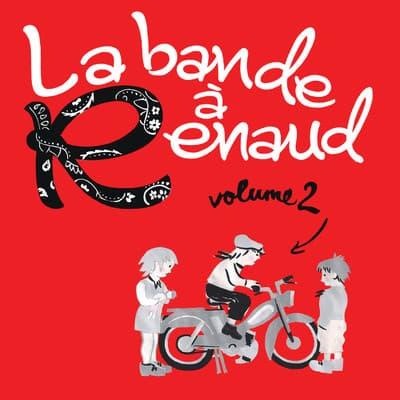 La bande à Renaud, volume 2