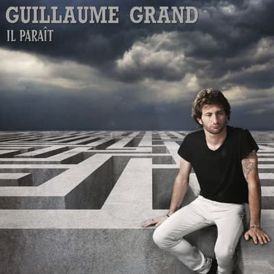 Guillaume Grand - Il paraît