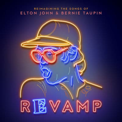 Revamp: The Songs of Elton John & Bernie Taupin