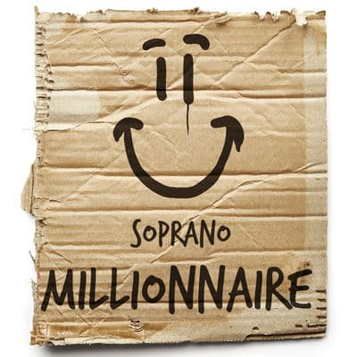 gratuitement millionnaire soprano