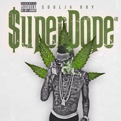 Soulja Boy Tell 'Em – Super Dope MP3