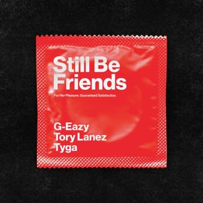 Still Be Friends (feat. Tory Lanez & Tyga) - Single
