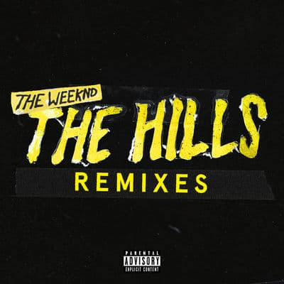 The Hills (Remixes)