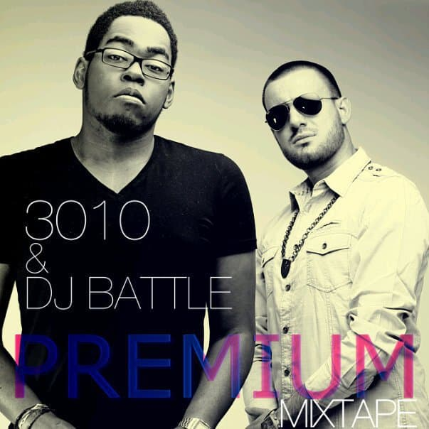 3010 & DJ BATTLE - PREMIUM MIXTAPE