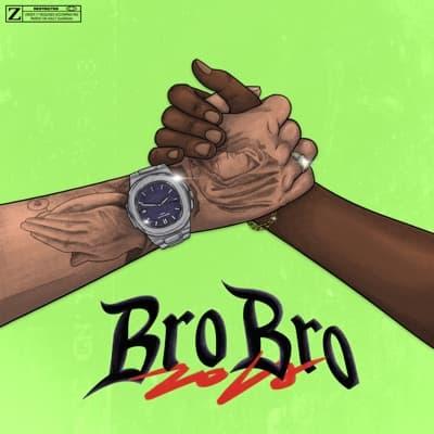 Bro Bro - Single