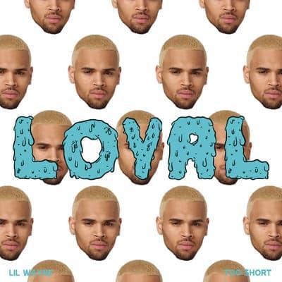 Loyal (West Coast Version)