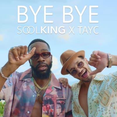 Bye Bye (feat. Tayc) - Single