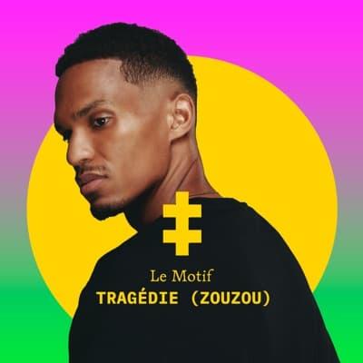 Tragédie (Zouzou) - Single