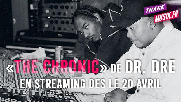 «The Chronic» de Dr. Dre sera disponible en streaming dès le 20 avril.