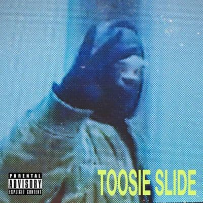 Toosie Slide - Single