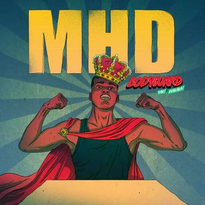mhd bodyguard mp3 download