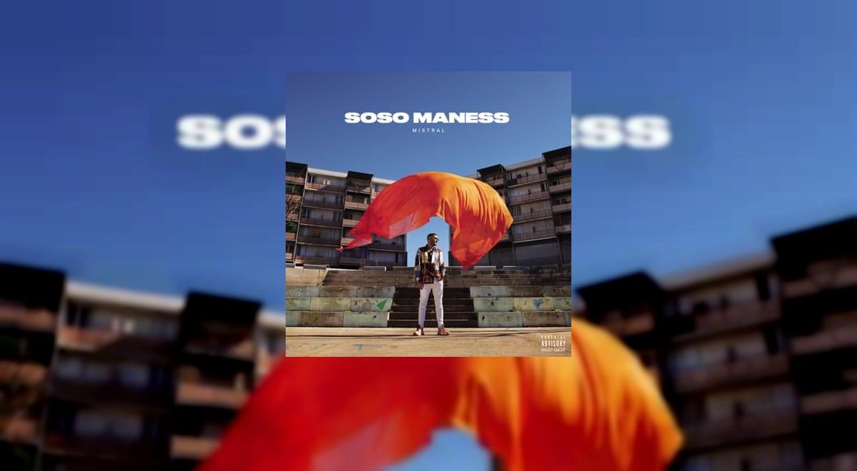 L'Album Mistral de Soso Maness est disponible !