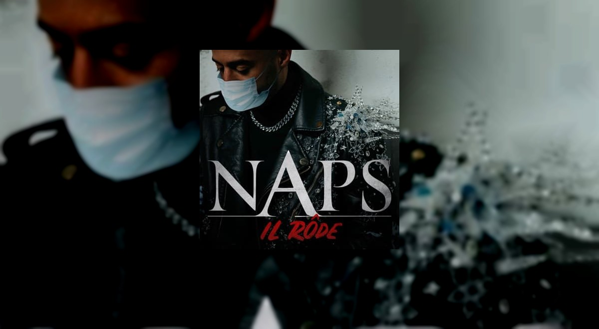 Le Single Il rôde - Single de Naps est disponible !