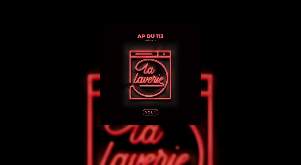 L'Album La Laverie Vol.1 de AP du 113 est disponible !