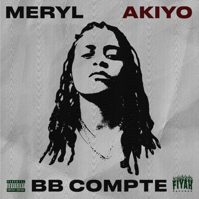 BB Compte (feat. Akiyo) - Single