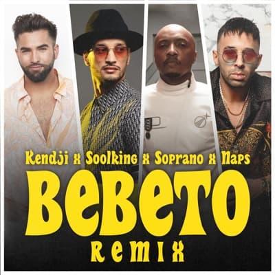 Bebeto (Remix) [feat. Soprano] - Single