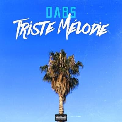 Triste mélodie - Single