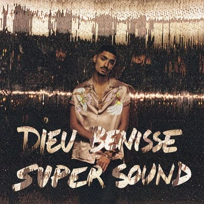 Dieu bénisse Supersound